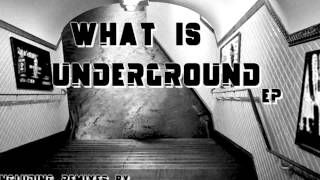 Fred Val - What Is Underground (St Jean remix)