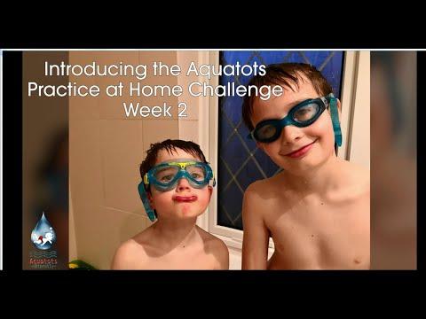 The Aquatots Lockdown Home Challenge | Aquatots Practice At Home Challenge Week 2
