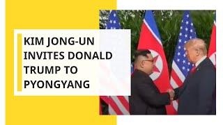 Kim Jong-un invites Donald Trump to Pyongyang