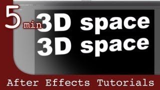 After Effects Tutorial: Working with 3D space in After Effects Lesson