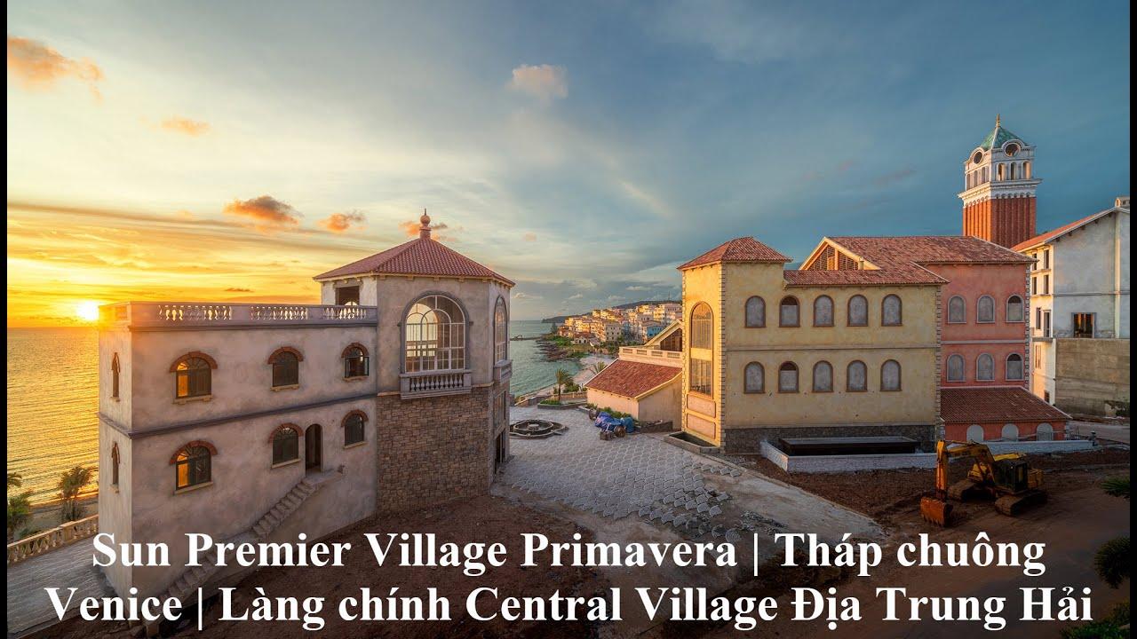Sun Premier Village Primavera | Tháp chuông Venice | Làng chính Central Village Địa Trung Hải