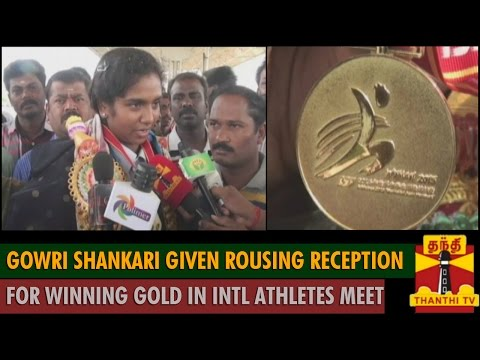 Gowri Shankari given rousing Reception after winning Gold in International Athletes Meet