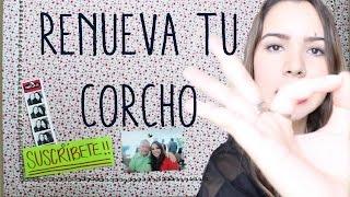 DIY: RENUEVA TU CORCHO!! Thumbnail