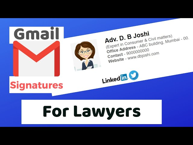 Gmail Signatures Tutorial (for Lawyers)