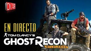 GHOST RECON WILDLANDS | DIRECTO | COR PETIT | PRIMEROS PASOS