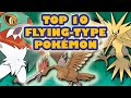 Top 10 Flying Type Pokémon