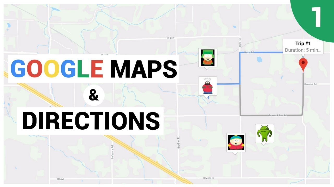 Google Maps and Google Directions Introduction - YouTube on