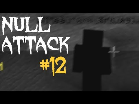 NULL ATTACK #12