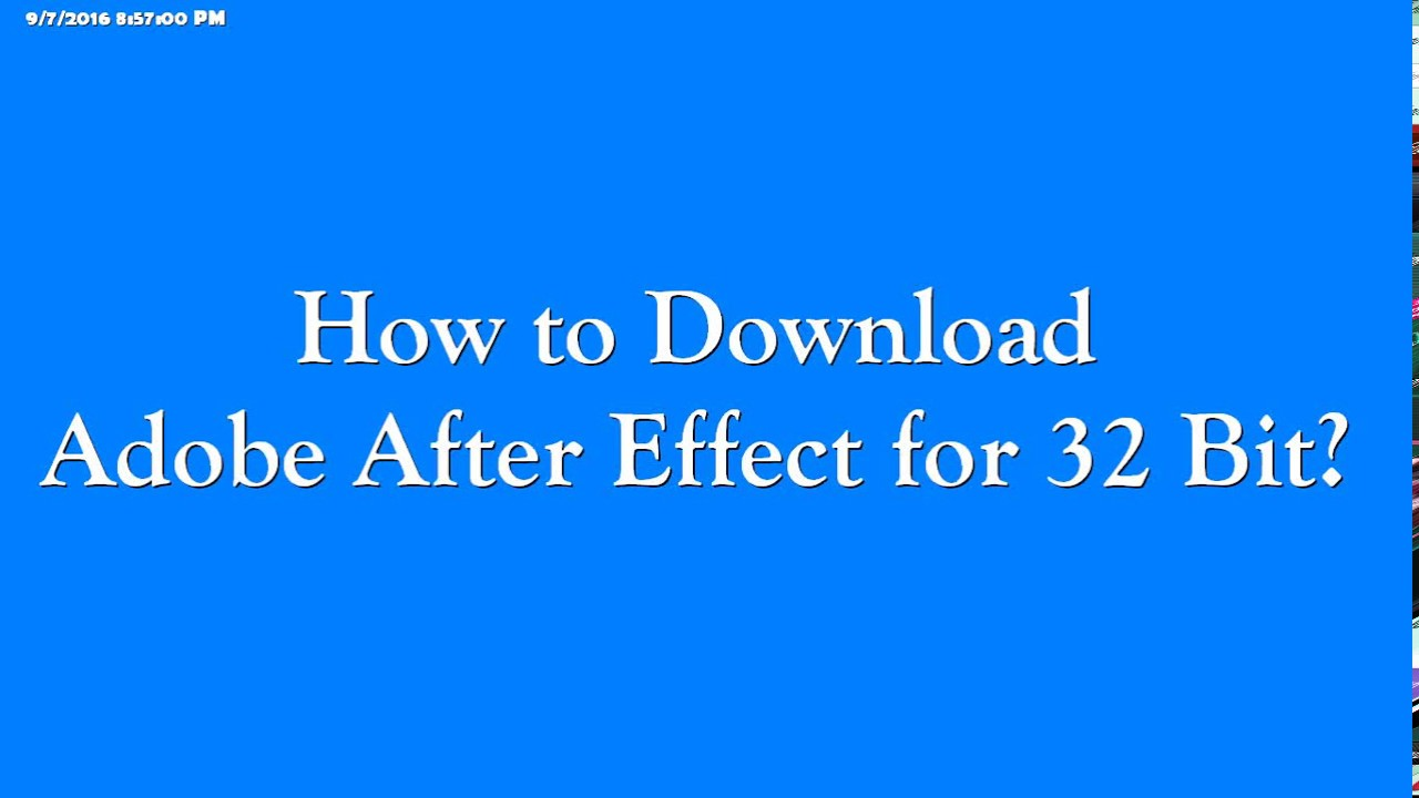 How to Download Adobe After Effect CS4 + Premiere pro for Windows 32 Bit?
