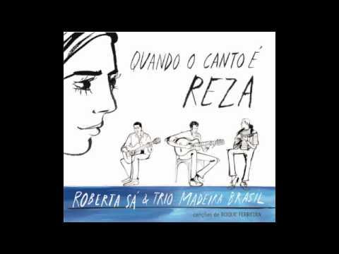 Água Doce - Roberta Sá - Quando o Canto é Reza