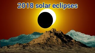 Partial Solar eclipse | 2018 upcoming solar eclipses | Science and Tech Tamil