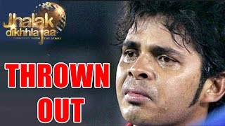 Jhalak Dikhhla Jaa 7 : OMG! Sreesanth THROWN OUT of the Show | 12th July 2014 FULL EPISODE