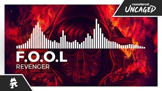 F.O.O.L - Revenger [Monstercat Release]