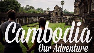 Cambodia : Our Adventure [4K]