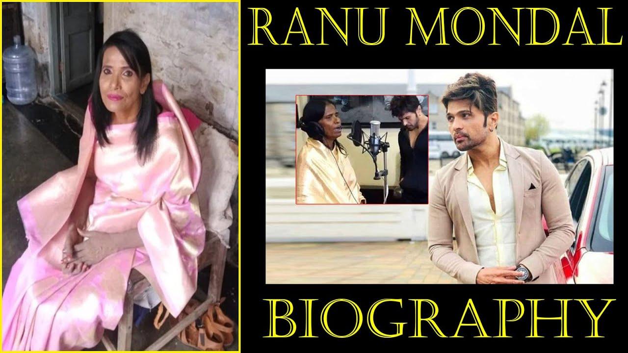 Ranu Mondal Biography 2019