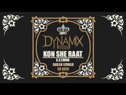 A.S.Emon ft. Ankan Kumar & SR DeeV -  Kon She Raat