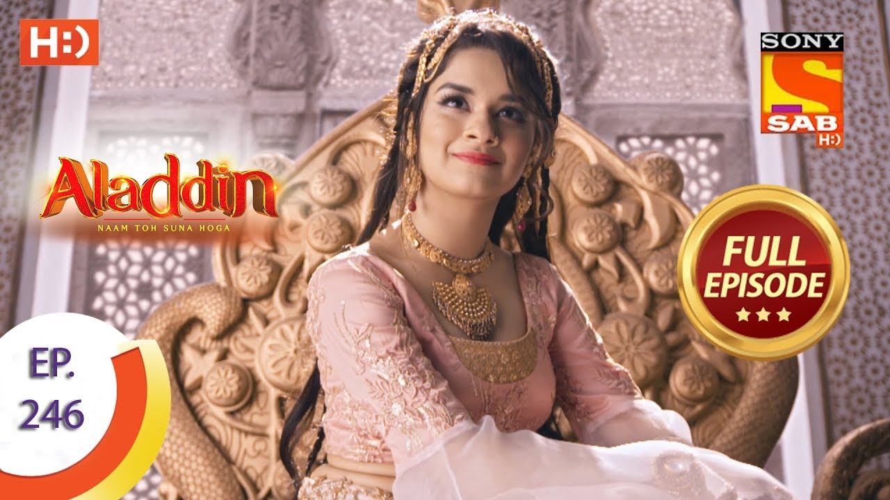 Download Aladdin - Ep 246 - Full Episode - 25th July, 2019