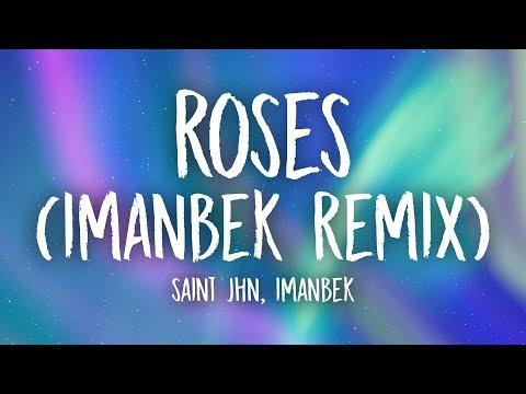 SAINt JHN - Roses (Imanbek Remix) Lyrics