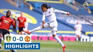 Highlights: Leeds United 0-0 Manchester United | Unbeaten in six | Premier League