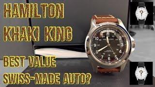 Hamilton Khaki King - BEST VALUE SWISS-MADE AUTO?  [ Should I Time This ]