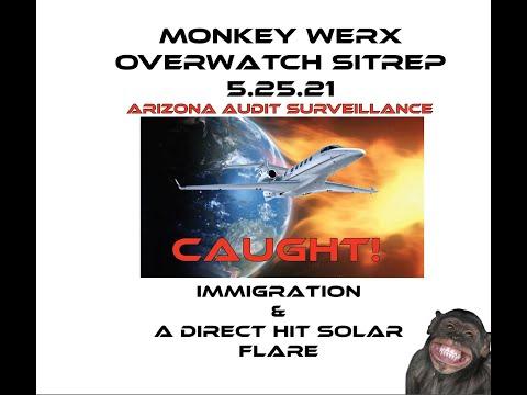 Monkey Werx Overwatch SITREP 5 25 21