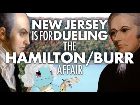 Alexander Hamilton VS Aaron Burr: New Jersey is for Dueling | Laughing Historically