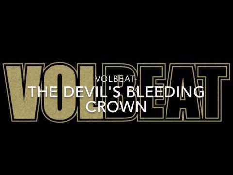 Volbeat - The Devil's Bleeding Crown Lyric Video