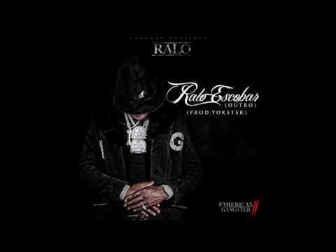 """Ralo """"Escobar"""" (Outro) (Prod. Yokster) Audio"""