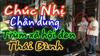 Chúc Nhị, chân dung trùm xã hội đen Thái Bình / Bản tin STP