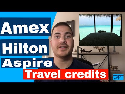 Amex Hilton Aspire Travel Credits: Avoid The Trap! (2019)