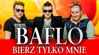 BAFLO - Bierz tylko mnie (Official Video)