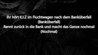 K I Z - Ich ficke euch ALLE  (Lyrics)