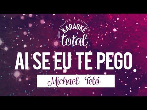 Ai se eu te Pego (Assim você me mata) - Michael Teló - Karaoke con Coros