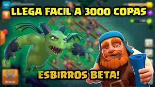 LLEGA FACIL A 3000 COPAS CON ESBIRROS BETA Y CONSIGUE 1000 GEMAS. CLASH OF CLANS. [Embrute]