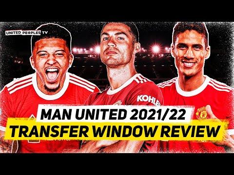 Man Utd's 2021/22 Transfer Window REVIEW   Ronaldo, Sancho, Varane