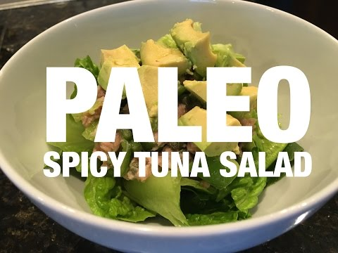 Paleo Spicy Tuna Salad – [NEW] high protein dinner recipe