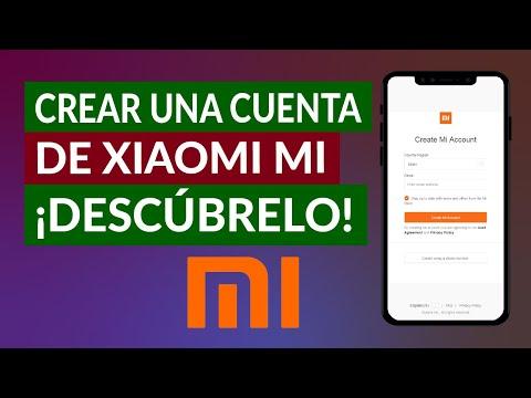 ¿Cómo Crear una Cuenta de Xiaomi MI y Para qué me Sirve? - Guía Paso a Paso