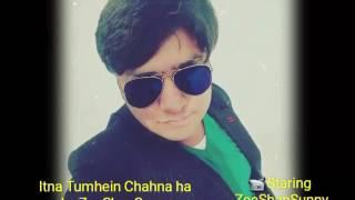 Itna Tumhein Chahna Hai New Song 2017 Machine Movie by ZeeShanSunny