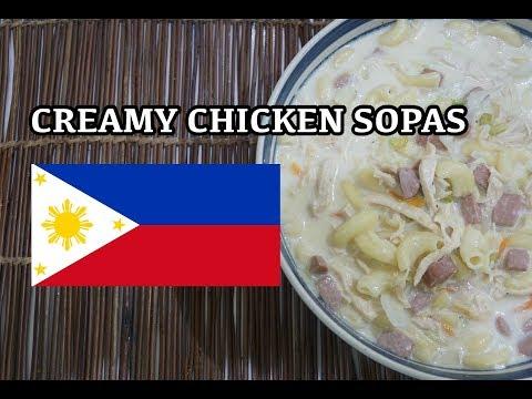 🇵🇭 Creamy Chicken Sopas Recipe - Pinoy Tagalog Filipino
