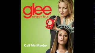 (Glee Cast) Call Me Maybe and Lyrics