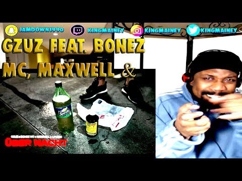 (GERMAN)Gzuz Feat. Bonez MC, Maxwell & Ufo361 - Über Nacht REACTION!!