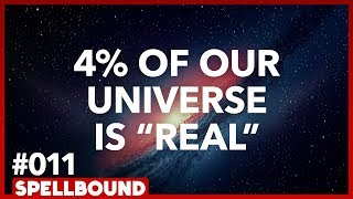 Dark Energy & Dark Matter for Dummies w/ Richard Panek - SPELLBOUND #011