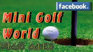Mini Golf World 🎮 Juego de Golf Gratis 🎮 en Facebook para PC