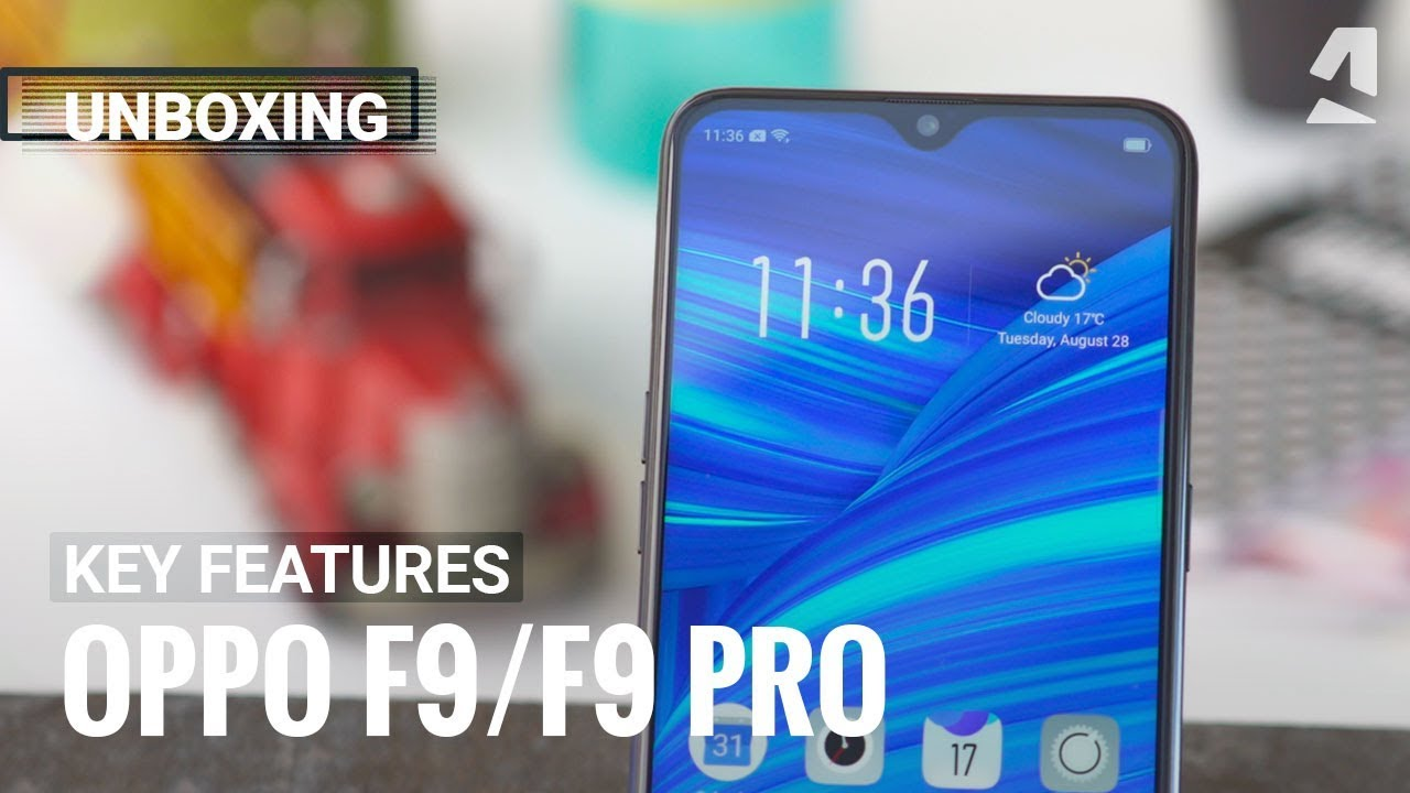 Oppo F9/F9 Pro unboxing and key features
