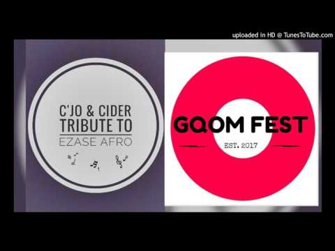 DJ C'jo   Cider  -  Tribute to Ezase Afro  (Gqom Festival Awards)