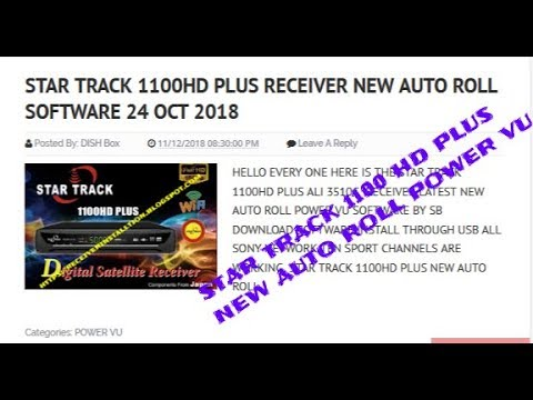 Star Track 1100hd Plus Receiver New Auto Roll Software 24 Oct 2018
