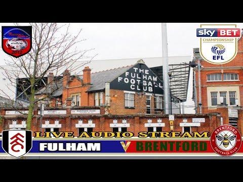 FULHAM V BRENTFORD | SKY BET CHAMPIONSHIP | LIVE AUDIO STREAM 14/04/2018