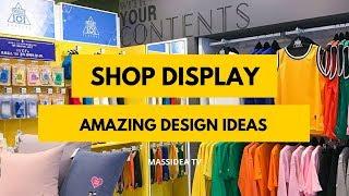 50+ Amazing Shop Display Design Ideas Around The World!