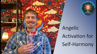 Angelic Activation for Self-Harmony