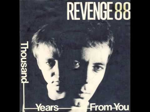 Revenge88 - Thousend Years From You